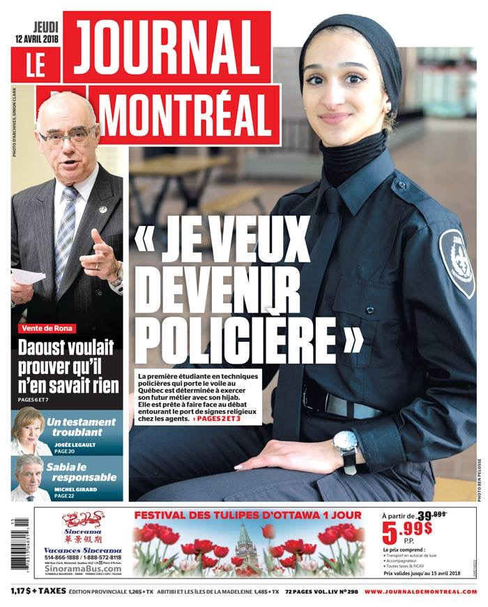 Ever since I saw the image of Sondos Lamrhari, the 17-year-old hijab-wearing Montreal teen, a police technology student, plastered on the front page of the Journal de Montreal, I haven't been able to forget her