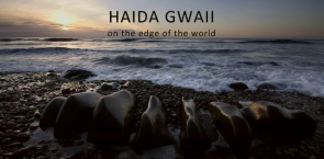 Trailer - Haida Gwaii: On The Edge Of The World