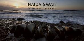 Trailer - Haida Gwaii: On The Edge Of The World