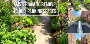 Amsterdam's Removing 10,000 Parking Spaces: See what's possible!
